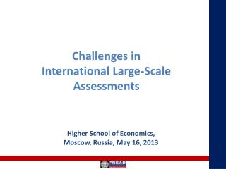 Challenges in  International Large-Scale  Assessments