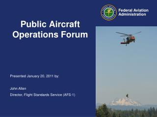 Public Aircraft Operations Forum