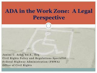 ADA in the Work Zone:  A Legal Perspective