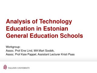 Analysis of Technology Education in Estonian General Education Schools