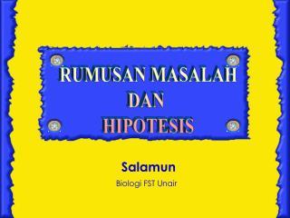 RUMUSAN MASALAH DAN  HIPOTESIS