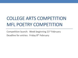 College Arts Competition MFL Poetry Competition