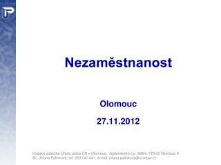 Nezaměstnanost Olomouc 27.11.2012