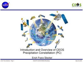 Introduction and Overview of CEOS Precipitation Constellation (PC) Erich Franz Stocker