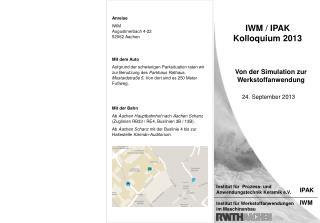 IWM / IPAK Kolloquium 2013