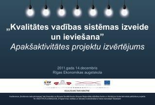 2011.gada 14.decembris Rīgas Ekonomikas augstskola