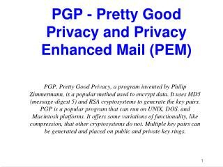 PGP - Pretty Good Privacy and Privacy Enhanced Mail (PEM)