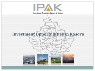 Investment Opportunities in Kosovo