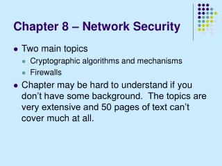 Chapter 8 – Network Security