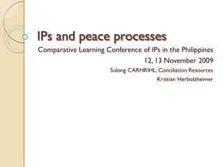 IPs and peace processes