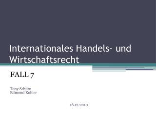 Internationales Handels- und Wirtschaftsrecht