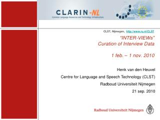 """INTER-VIEWs"" Curation of Interview Data 1 feb. – 1 nov. 2010"