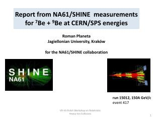 Report from NA61/SHINE   measurements   for  7 Be +  9 Be  at CERN/SPS  energies
