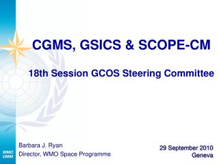CGMS, GSICS & SCOPE-CM 18th Session GCOS Steering Committee