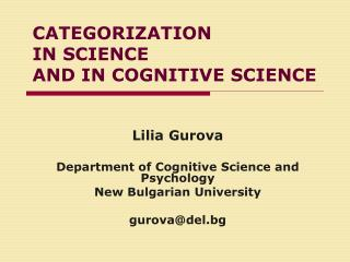 CATEGORIZATION  IN SCIENCE  AND IN COGNITIVE SCIENCE