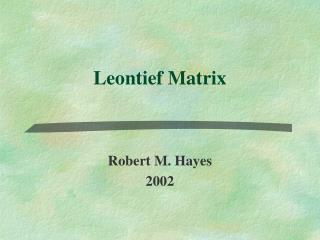 Leontief Matrix