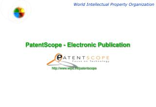 PatentScope - Electronic Publication