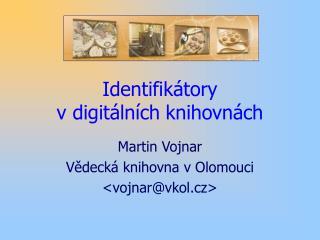 Identifikátory  v digitálních knihovnách