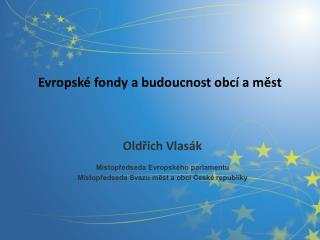 Evropské fondy a budoucnost obcí a měst