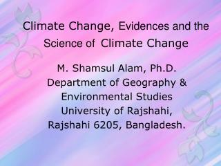 Climate Change,  Evidences and the Science of Climate Change