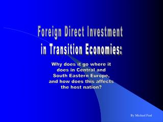 Foreign Direct Investment  in Transition Economies: