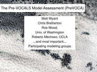 The Pre-VOCALS Model Assessment (PreVOCA)