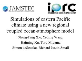 Simulations of eastern Pacific climate using a new regional coupled ocean-atmosphere model