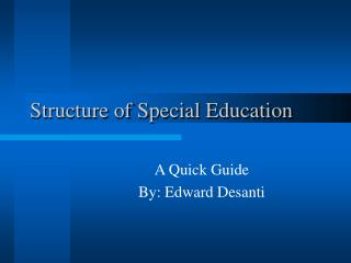 Structure of Special Education