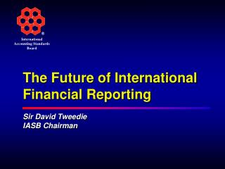 The Future of International Financial Reporting