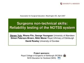 Surgeons non-technical skills: Reliability testing of the NOTSS system