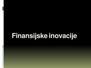 Finansijske inovacije