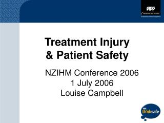 Treatment Injury & Patient Safety