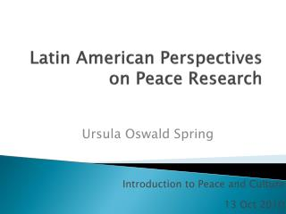Latin American Perspectives on Peace Research