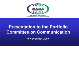 Presentation to the Portfolio Committee on Communication 9 November 2007