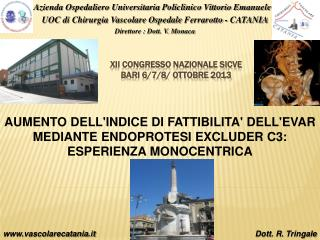 XII CONGRESSO NAZIONALE SICVE BARI 6/7/8/ OTTOBRE 2013