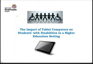 The Impact of Tablet Computers on Students' with Disabilities in a Higher Education Setting