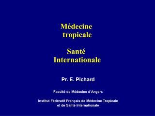 Médecine  tropicale Santé  Internationale