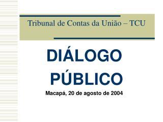 Tribunal de Contas da União – TCU