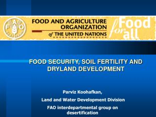 FOOD SECURITY, SOIL FERTILITY AND DRYLAND DEVELOPMENT