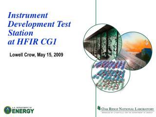 Instrument Development Test Station  at HFIR CG1