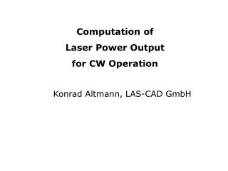 Computation of  Laser Power Output for CW Operation