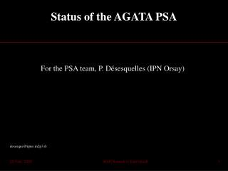 Status of the AGATA PSA