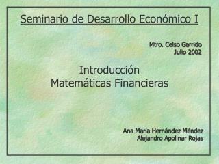 Mtro. Celso Garrido Julio 2002