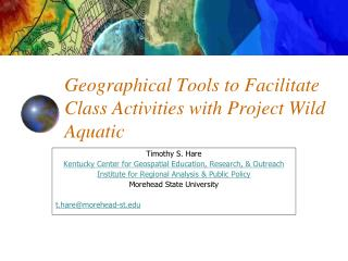 Geographical Tools to Facilitate Class Activities with Project Wild Aquatic