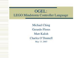 OGEL: LEGO Mindstorm Controller Language