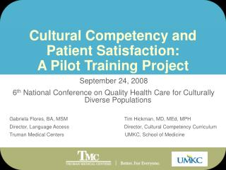 Cultural Competency and  Patient Satisfaction: A Pilot Training Project