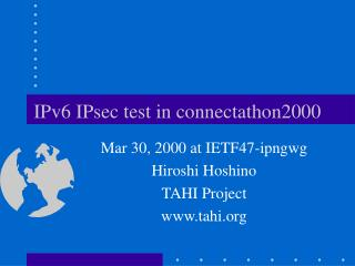 IPv6 IPsec test in connectathon2000