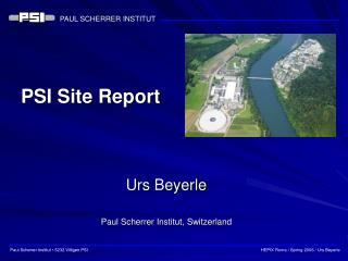 PSI Site Report