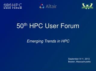 50 th  HPC User Forum