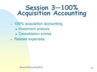 Session 3—100% Acquisition Accounting
